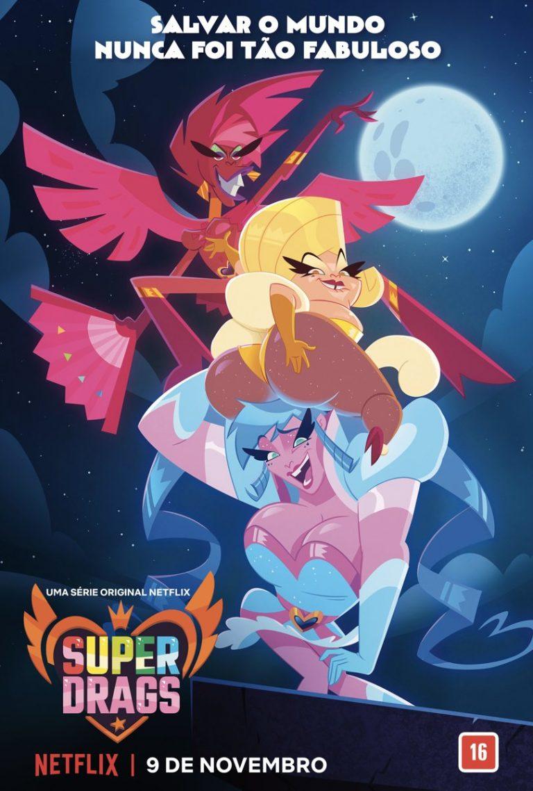Super Drags | Netflix libera novo cartaz da série animada